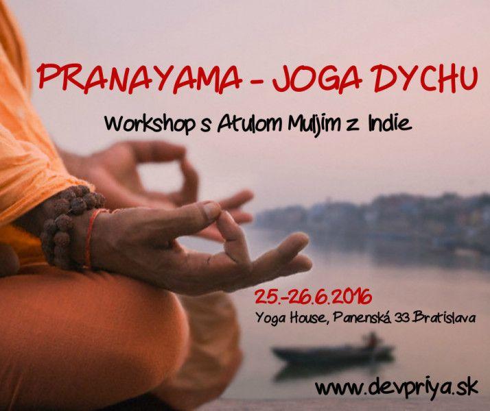 PRANAYAMA – JOGA DYCHU – Workshop s Atulom Muljim z Indie