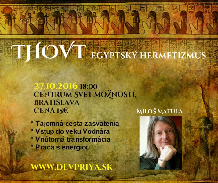 THOVT – Egyptský hermetizmus – workshop s Milošom Matulom